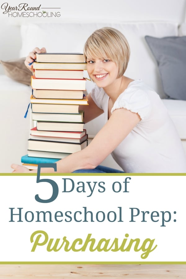 5 Days of Homeschool Prep - Purchasing - By Misty Leask