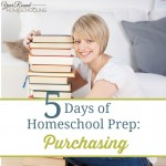 5 Days of Homeschool Prep: Purchasing