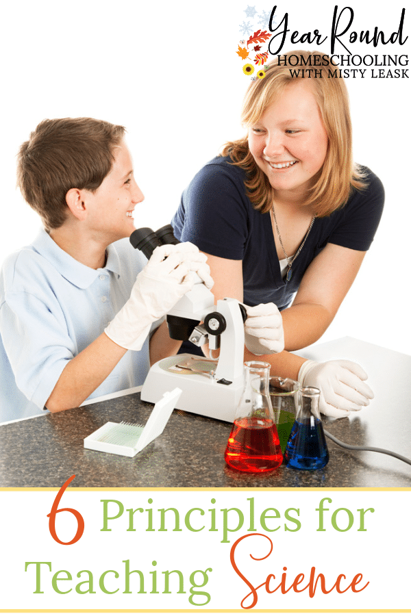 principles for teaching science, science in homeschooling, teaching science