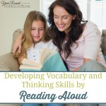 Developing Vocabulary and Thinking Skills by Reading Aloud