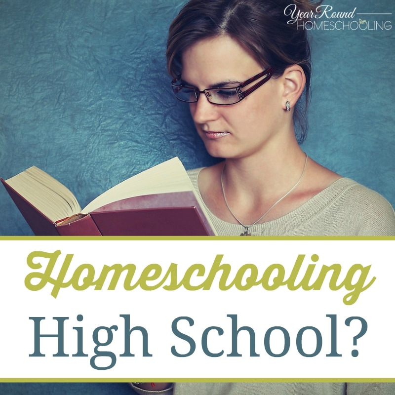 Homeschooling High School?