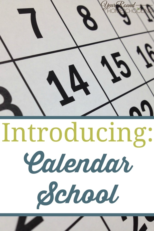 Introducing Calendar School - By Jenny