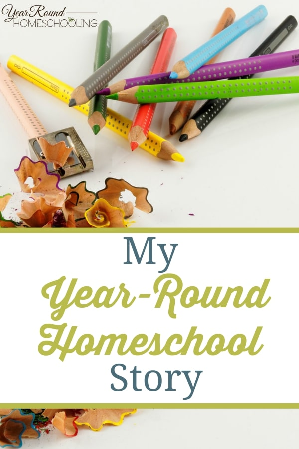 My Year-Round Homeschool Story - By Shelley