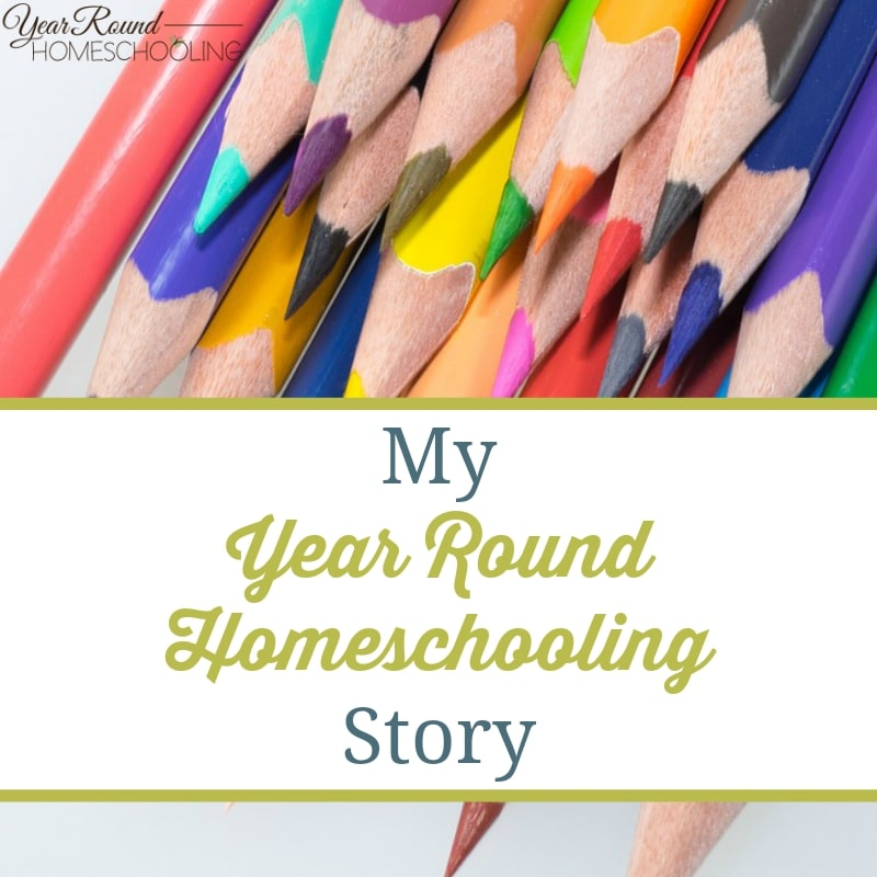 My Year Round Homeschooling Story