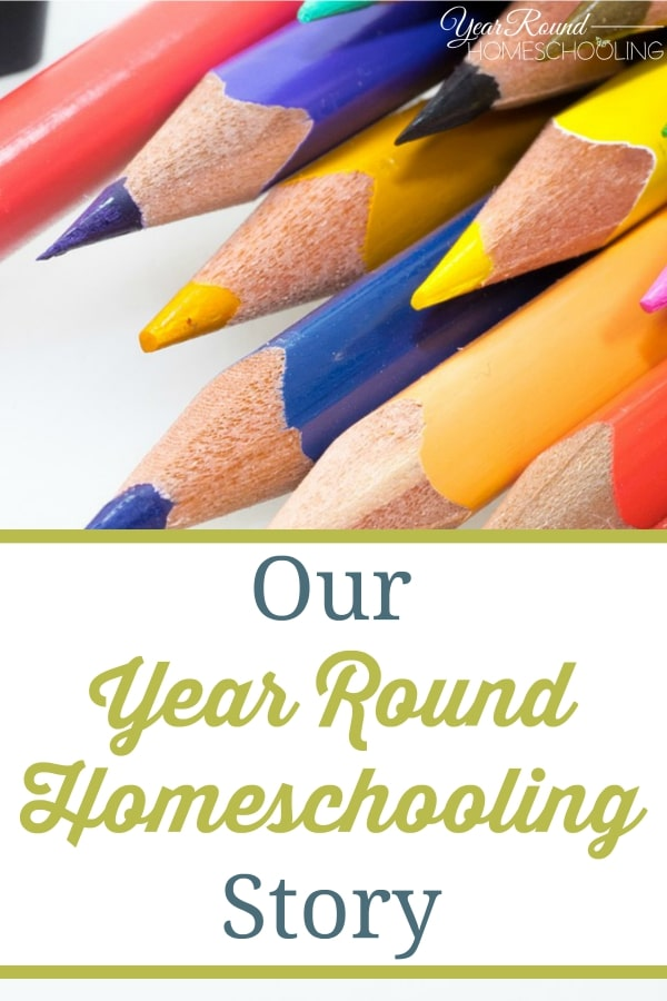 Our Year Round Homeschooling Story - By Rhonda