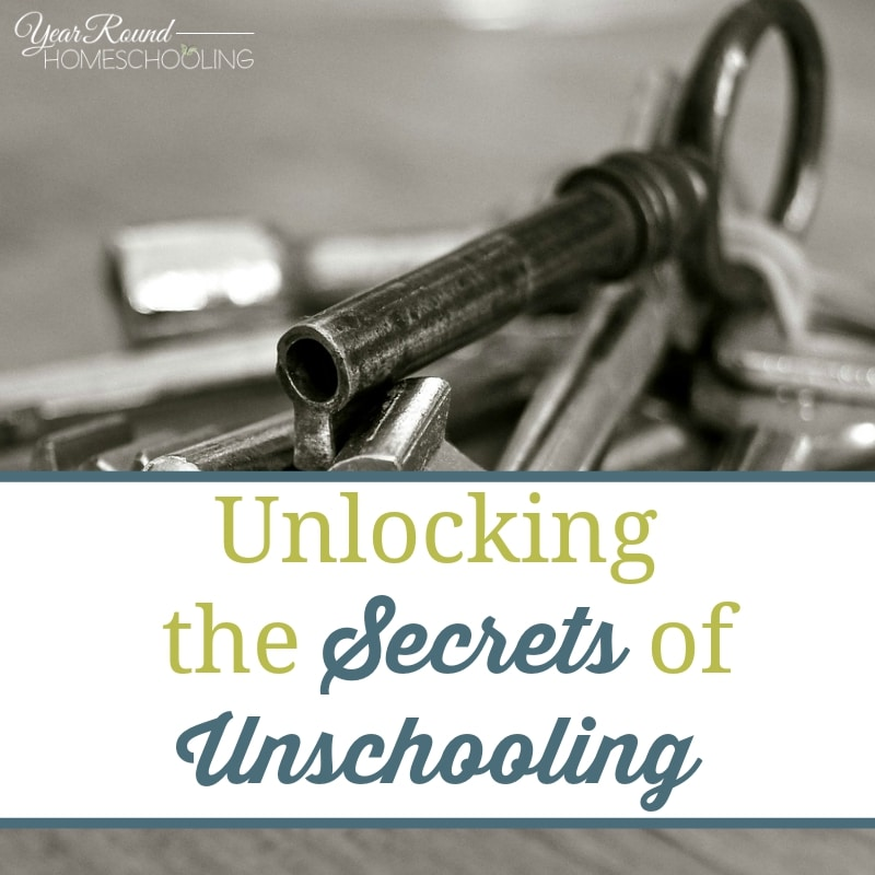 Unlocking the Secrets of Unschooling