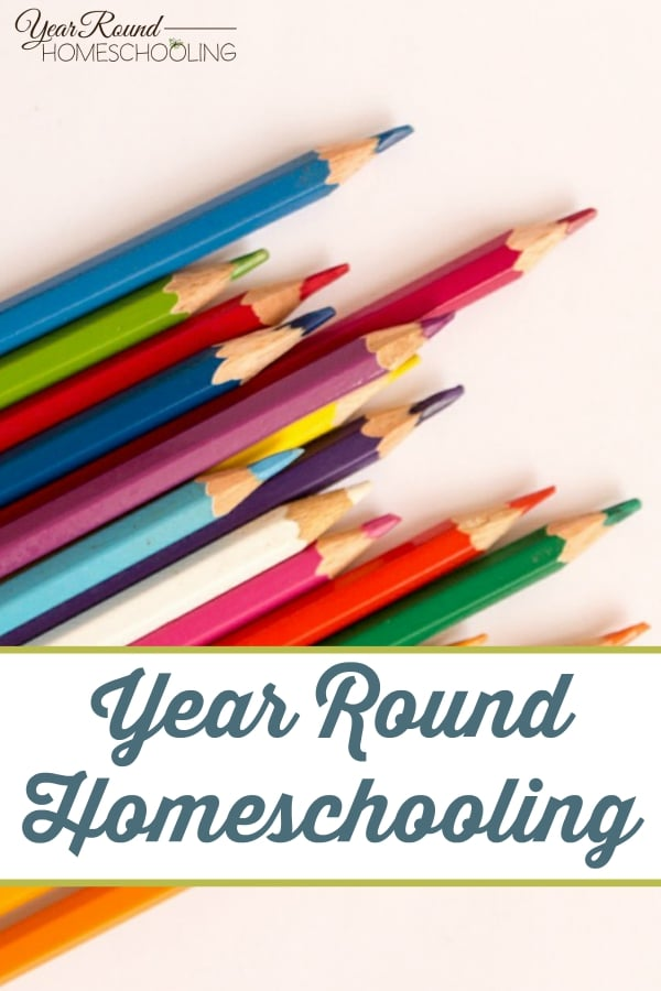 Year Round Homeschooling - By Yvonne