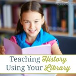 Teaching History Using Your Library
