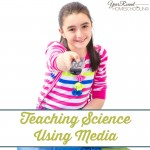 Teaching Science Using Media