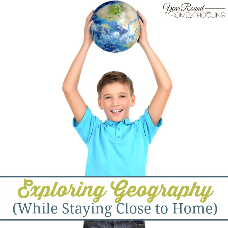 Exploring Geography (While Staying Close to Home)