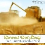 Harvest Unit Study with FREE Harvest Printable Pack