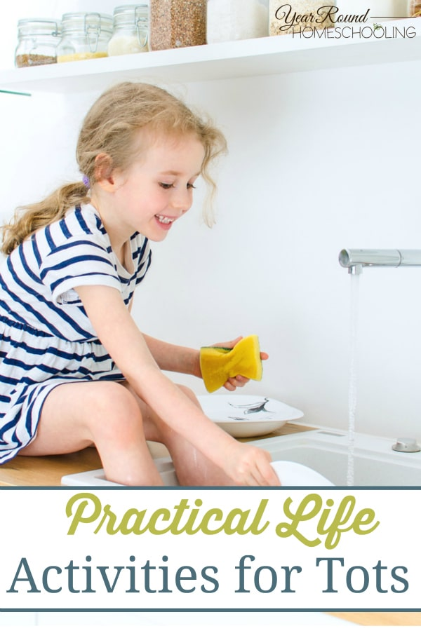 Practical Life Activities for Tots - By Jolene