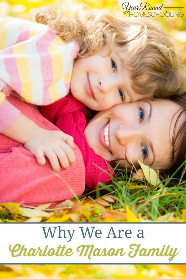 Why We Are a Charlotte Mason Family - By Beth