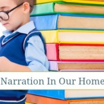 3 Way We Use Narration In Our Homeschool