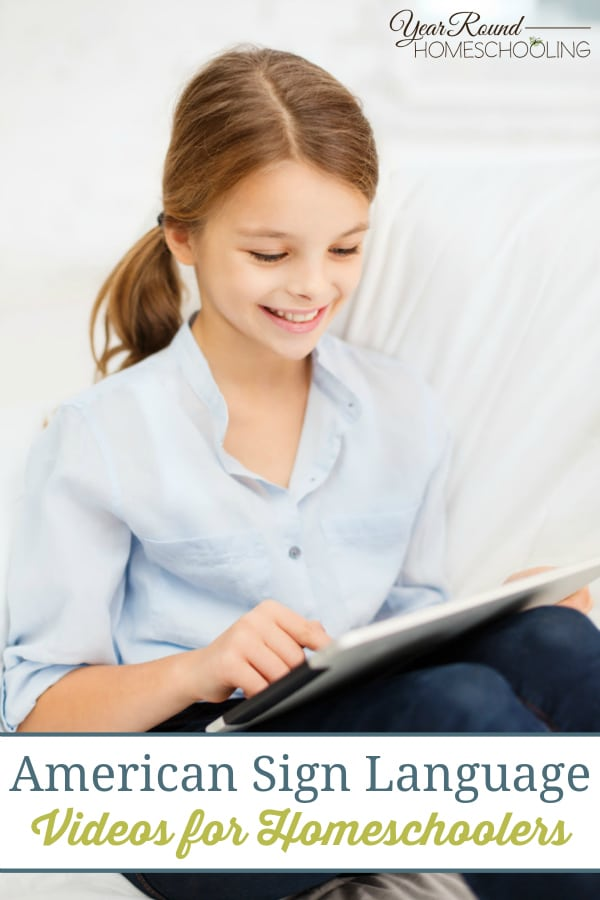 American Sign Language Videos for Homeschoolers - By Selena