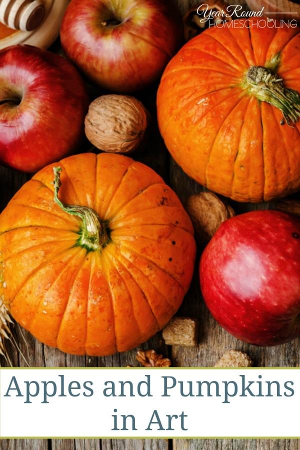 Apples and Pumpkins in Art - By Jennifer K.