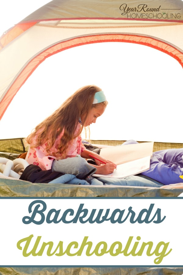 Backwards Unschooling - By Shelley