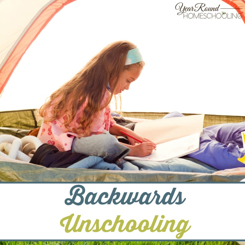Backwards Unschooling