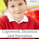 Copywork, Dictation and Narration