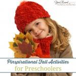 Pinspirational Fall Activities for Preschoolers