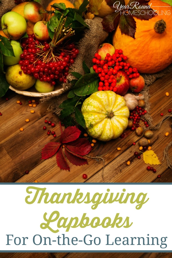 Thanksgiving Lapbooks for On-the-Go Learning - By Sara