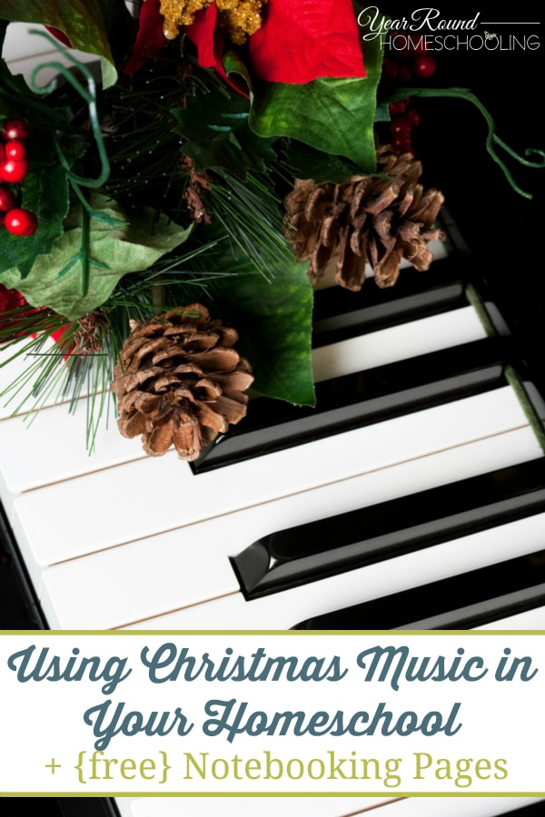 Using Christmas Music in your Homeschool + {free} Notebooking Pages - By Annette