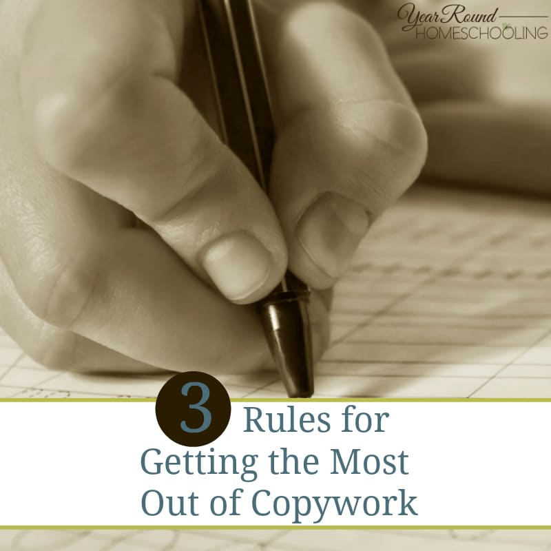 3 Rules for Getting the Most Out of Copywork