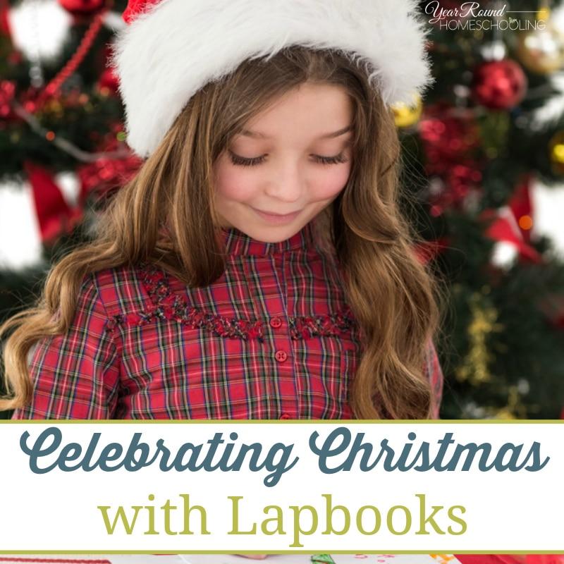 Celebrating Christmas with Lapbooks