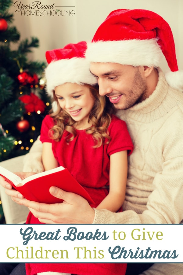 Great Books to Give Children This Christmas - By Keri