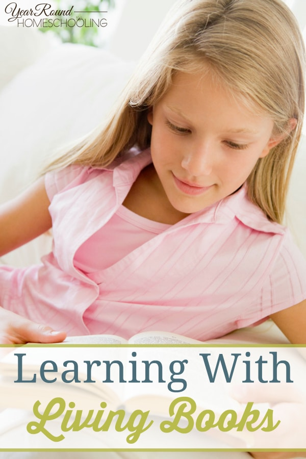 Learning with Living Books - By Beth