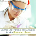 Science Experiments and Activities for the Christmas Break