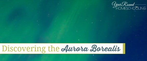 Discovering the Aurora Borealis
