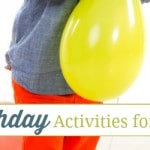 Fun Birthday Activities for Toddlers