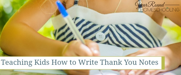 Teaching Kids How to Write Thank You Notes