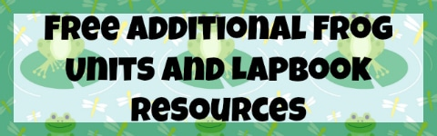 Free Additional Frog Units and Lapbook Resources