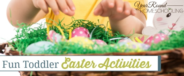Fun Toddler Easter Activities