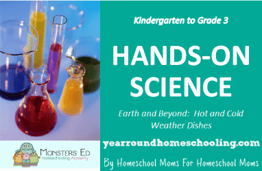 Hands-on Science:  Earth and Beyond ~ Hot and Cold Weather Dishes