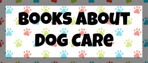 Books About Dog Care