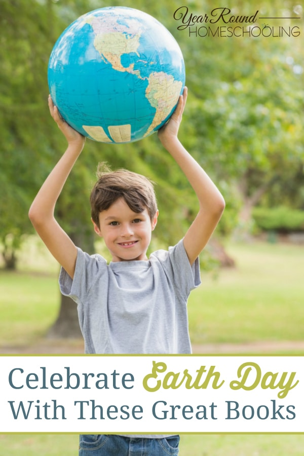 Earth Day, books, literature, homeschool, homeschooling