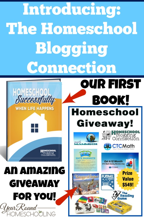 Introducing: The Homeschool Blogging Connection and Giveaway!