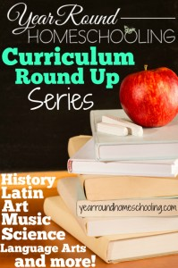 Year Round Homeschooling Curriculum Round Up Series