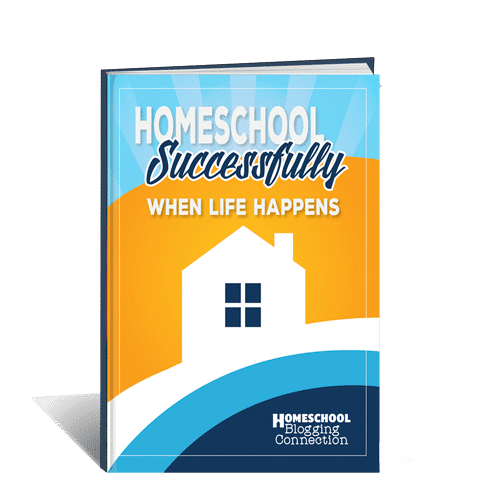 Homeschool Successfully When Life Happens - Co-Authored by Misty Leask