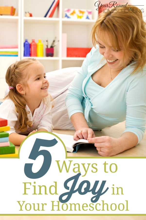 joy, homeschool, homeschooling, joy in your homeschool