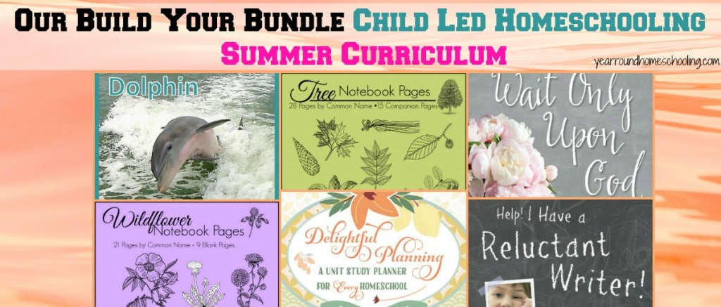 Our Build Your Bundle Child Led Homeschooling Summer Curriculum - By Misty Leask