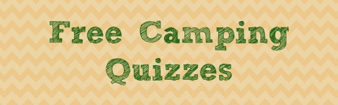 Free Camping Quizzes