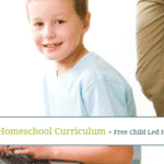 Our 2015-2016 Child Led Homeschool Curriculum + Free Child Led Homeschooling Survey Pack
