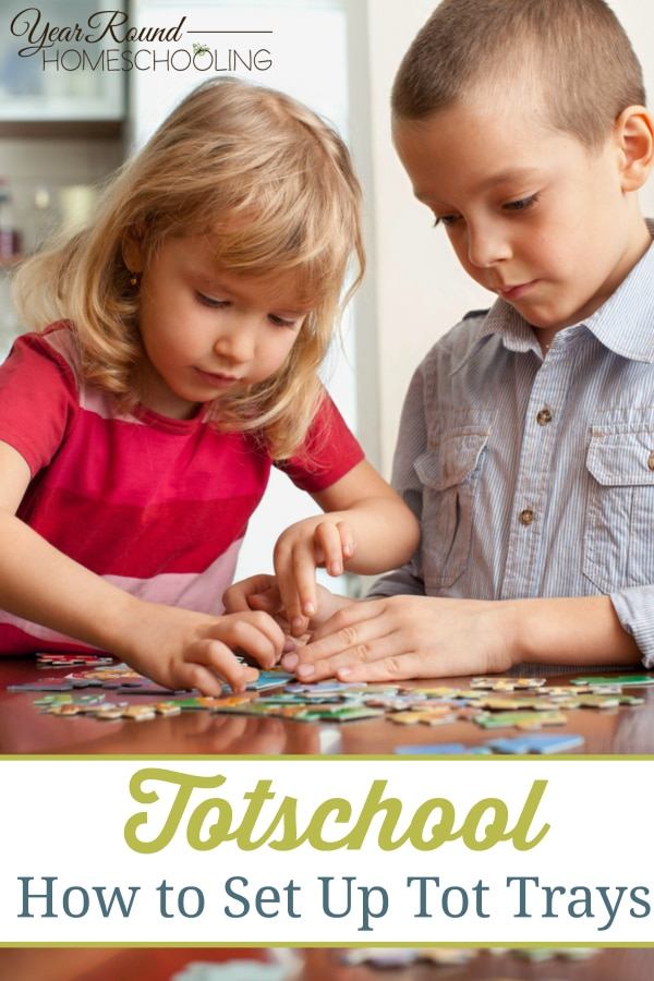 tot, toddler, totschool, tot trays, homeschool, homeschooling
