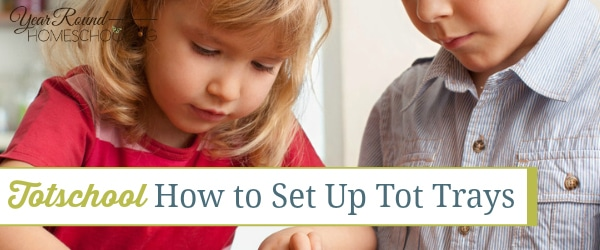 Totschool: How to Set Up Tot Trays