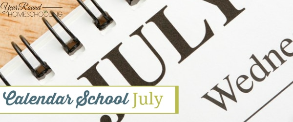 july homeschool ideas, july holiday homeschool ideas, july homeschooling, july homeschool, homeschool, homeschoo