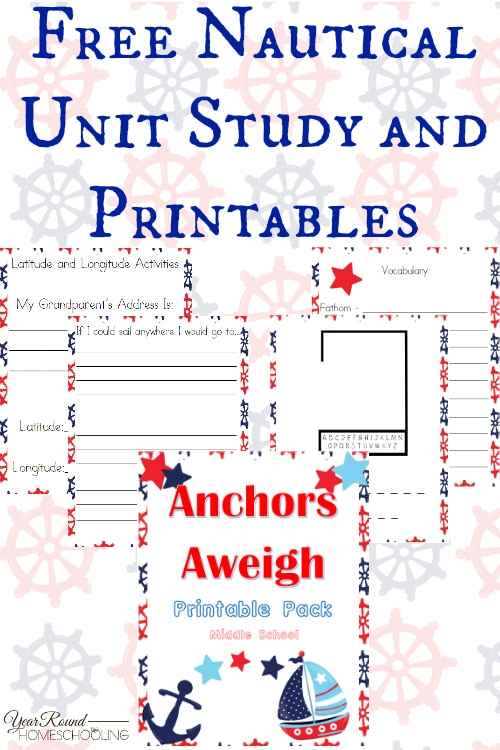 Free Nautical Unit Study and Printables (Middle School) | Year Round Homeschooling